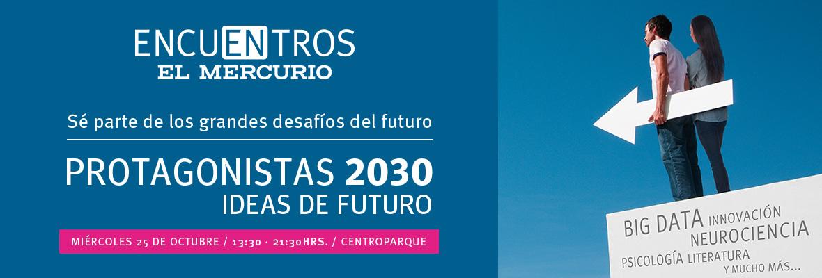 Protagonistas 2030 - El Mercurio