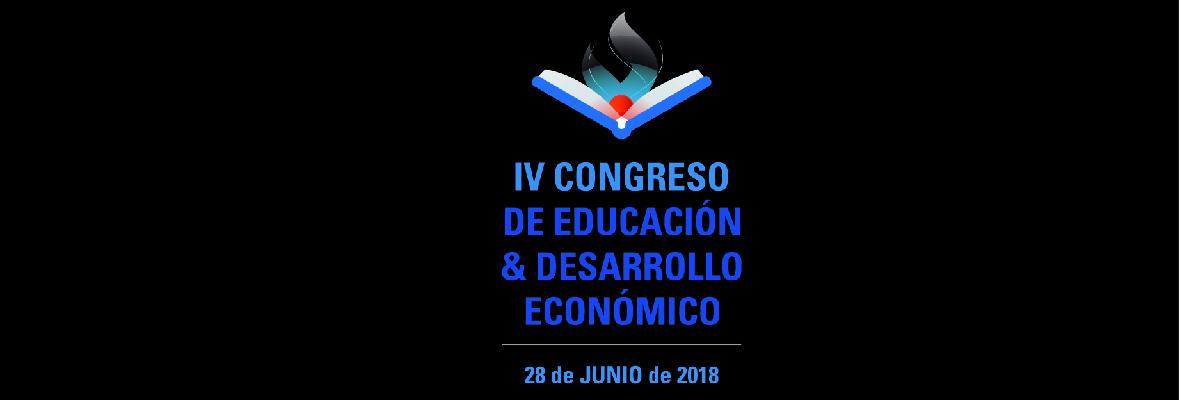 IV Congreso de Educación y Desarrollo Económico
