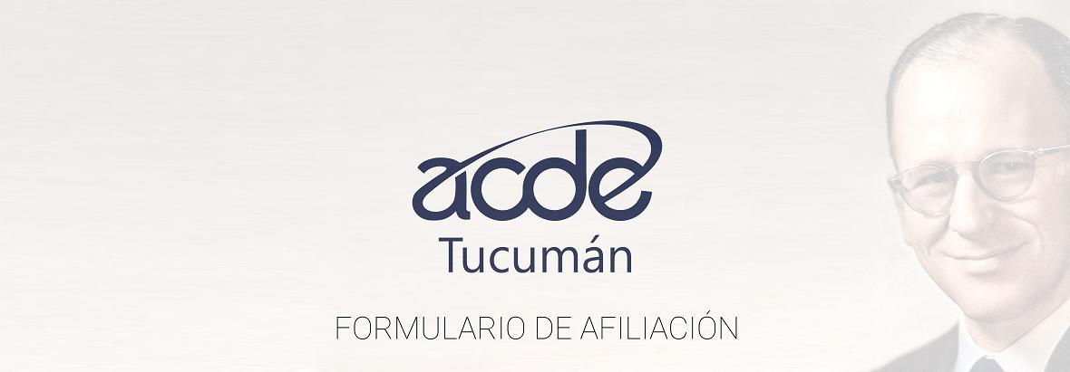 Formulario de Afiliación | ACDE Tucumán